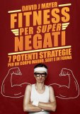eBook - Fitness per Super Negati