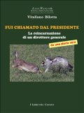 eBook - Fui Chiamato dal Presidente
