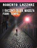 eBook - Fuori Tempo - I Racconti di Via Magolfa