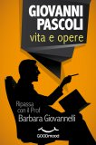 eBook - Giovanni Pascoli: Vita e Opere