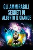 eBook - Gli Ammirabili Segreti di Alberto il Grande
