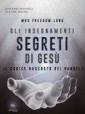 eBook - Gli Insegnamenti Segreti di Gesù