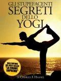 eBook - Gli Stupefacenti Segreti dello Yogi - Epub
