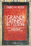 eBook - Grandi Latinisti in 7 Lezioni