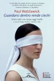 eBook - Guardarsi Dentro Rende Ciechi