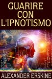 eBook - Guarire con L'ipnotismo