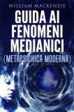 eBook - Guida ai Fenomeni Medianici - Metapsichica Moderna