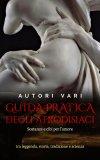 eBook - Guida Pratica degli Afrodisiaci