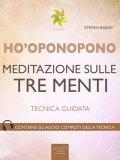 eBook - Ho'oponopono - Meditazione sulle Tre Menti