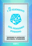 eBook - I 5 Elementi del Pensiero Positivo - EPUB
