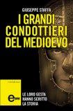 eBook - I Grandi Condottieri del Medioevo
