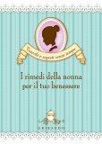 eBook - I Rimedi della Nonna per il Tuo Benessere - PDF