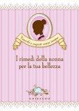 eBook - I Rimedi della Nonna per la Tua Bellezza - PDF