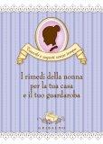 eBook - I Rimedi della Nonna per la Tua Casa e il Tuo Guardaroba - PDF