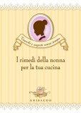 eBook - I Rimedi della Nonna per la Tua Cucina - PDF