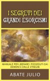 eBook - I Segreti dei Grandi Esorcismi