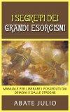 eBook - I Segreti dei Grandi Esorcismi