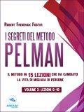 eBook - I Segreti del Metodo Pelman - Vol. 2 (Lezioni 6-10)