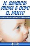 eBook - Il Bambino prima e dopo il Parto