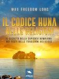 eBook - Il Codice Huna nelle Religioni