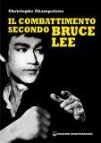 eBook - Il Combattimento secondo Bruce Lee - EPUB