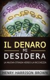 eBook - Il Denaro Mi Desidera