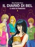 eBook - Il Diario di Bel - Il Vaso di Pandora