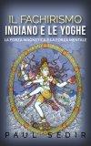 eBook - Il Fachirismo Indiano e le Yoghe
