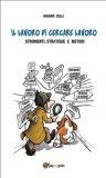 eBook - Il Lavoro di Cercare Lavoro