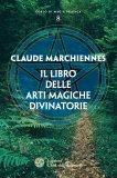 eBook - Il Libro delle Arti Magiche Divinatorie