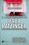 eBook - Il libro segreto di Papa Ratzinger