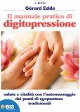 eBook - Il Manuale Pratico di Digitopressione - Epub