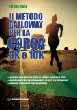 eBook - Il Metodo Galloway per Corsa 5k e 10k - EPUB