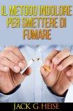 eBook - Il Metodo Indolore Per Smettere Di Fumare