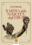 eBook - Il Mito della Nascita degli Eroi