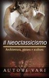 eBook - Il Neoclassicismo
