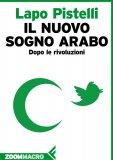 eBook - Il Nuovo Sogno Arabo - EPUB