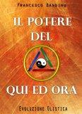 eBook - Il Potere del Qui ed Ora