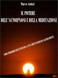 eBook - Il Potere dell'Autoipnosi e della Meditazione