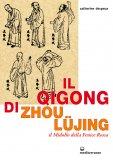eBook - Il Qigong di Zhou Lujing - EPUB