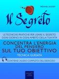eBook - Il Segreto - Concentra l'Energia del Pensiero sul Tuo Obiettivo