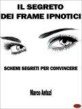 eBook - Il Segreto dei Frame Ipnotici