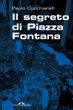 eBook - Il Segreto Di Piazza Fontana