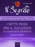eBook - Il Segreto - I Sette Passi per il Successo di Genevieve Behrend