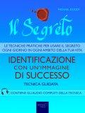 eBook - Il Segreto - Identificazione con un'Immagine di Successo