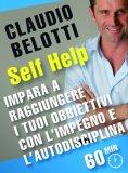 eBook - Impara a Raggiungere i tuoi Obiettivi con l'Impegno e l'Autodisciplina