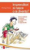 eBook - Imprenditori si Nasce o si Diventa? - PDF