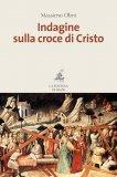 eBook - Indagine sulla Croce di Cristo