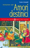 eBook - Iniziazione agli Amori Destinici - EPUB