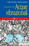 eBook - Iniziazione alle Acque Vibrazionali - EPUB